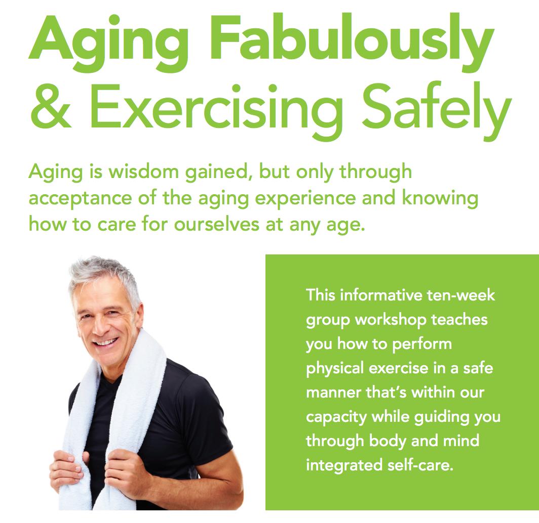 Aging Fabulously & Exercising Safely