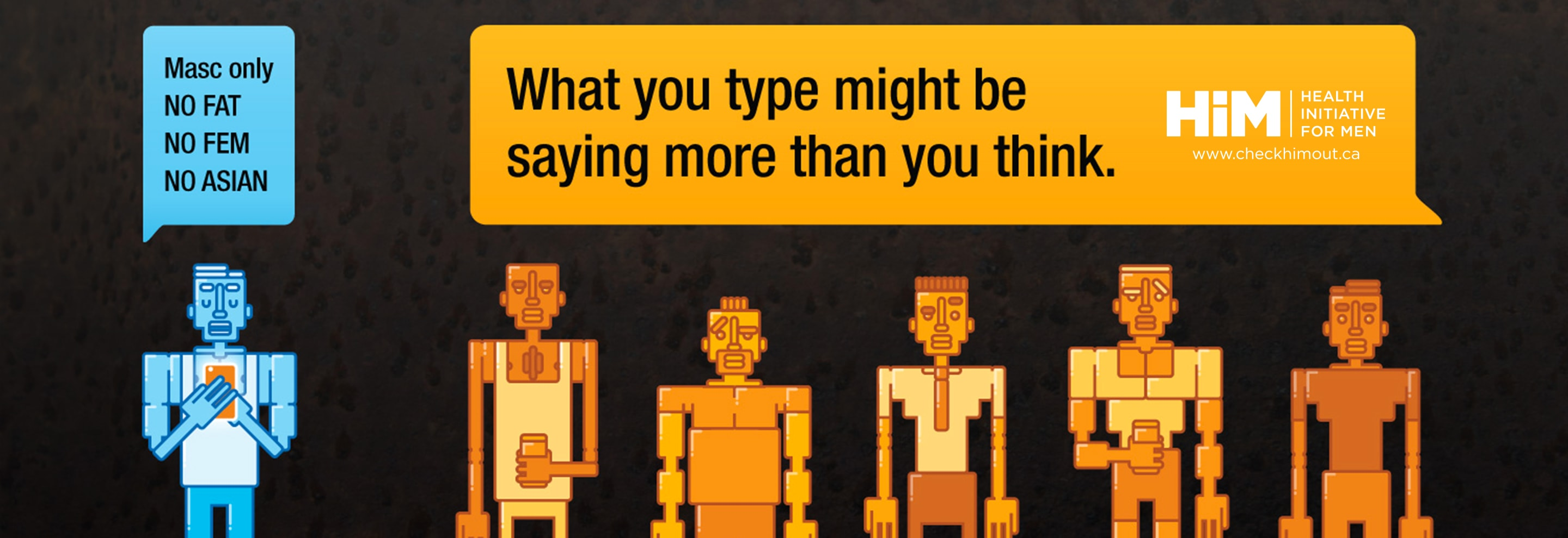Think Before You Type - Health Initiative For Men - HIM